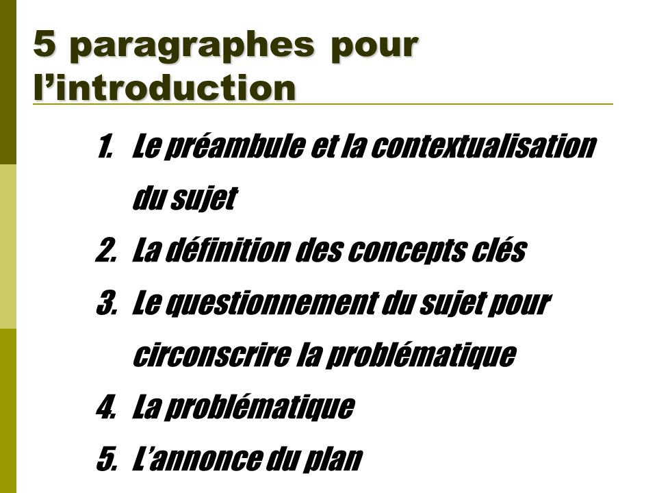 5 paragraphes pour l'introduction