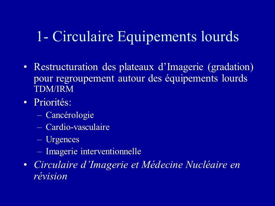 1- Circulaire Equipements lourds