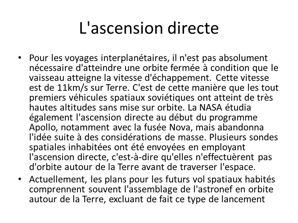 L ascension directe