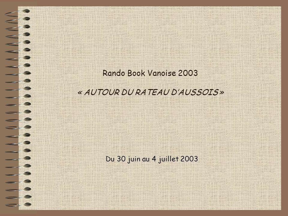 Rando Book Vanoise 2003 « AUTOUR DU RATEAU D'AUSSOIS »