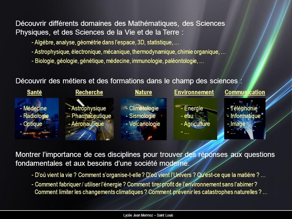 Découvrir des métiers et des formations dans le champ des sciences :