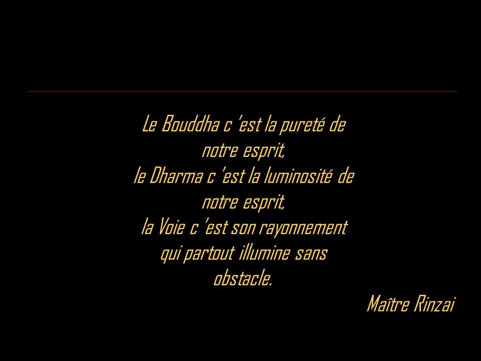 Le Bouddha c 'est la pureté de notre esprit,