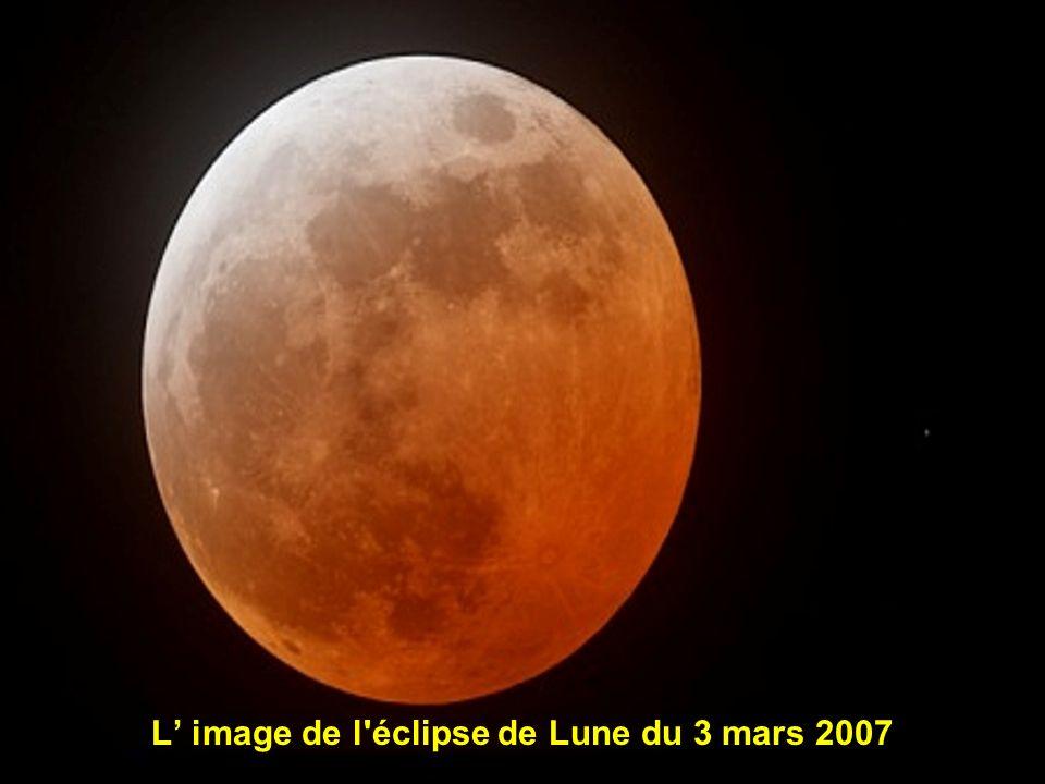 L' image de l éclipse de Lune du 3 mars 2007