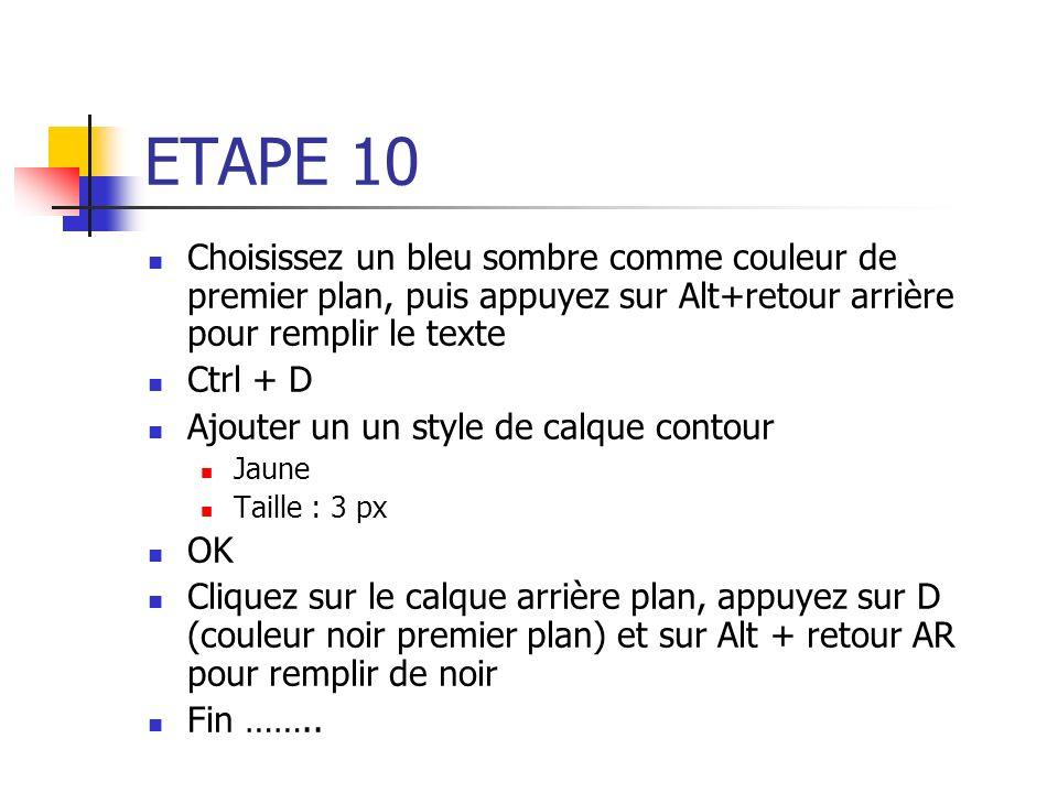 ETAPE 10 Choisissez un bleu sombre comme couleur de premier plan, puis appuyez sur Alt+retour arrière pour remplir le texte.