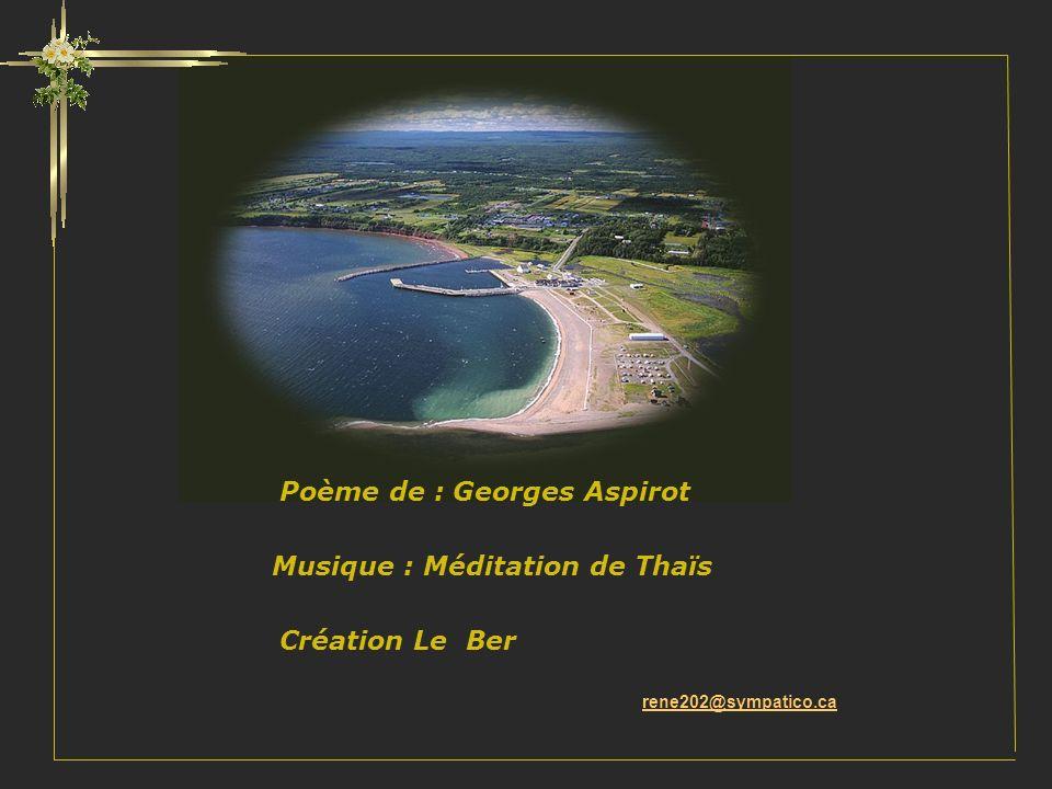 Poème de : Georges Aspirot