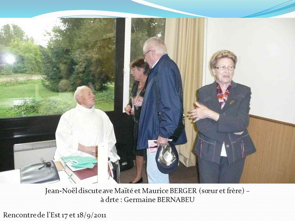 Jean-Noël discute ave Maïté et Maurice BERGER (sœur et frère) –