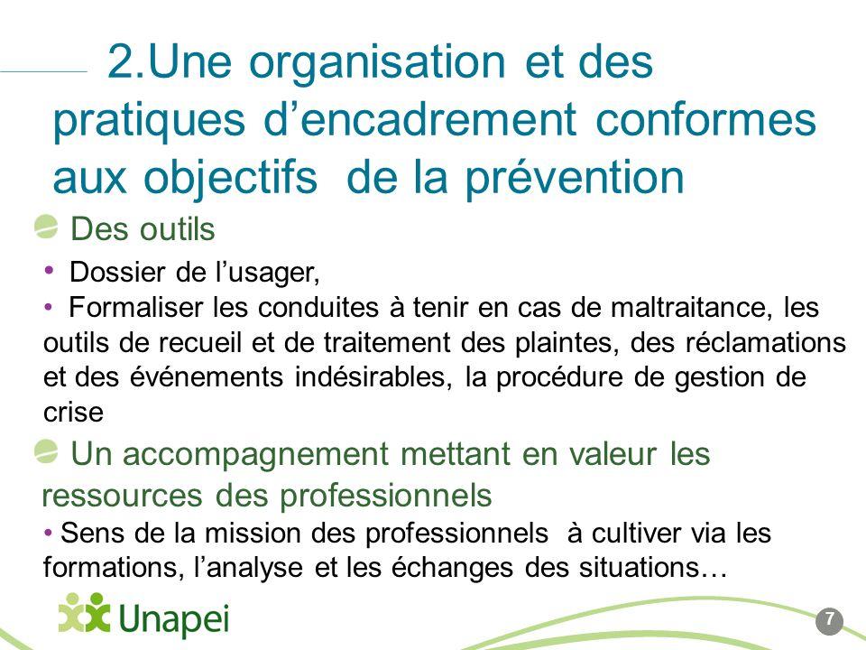 2.Une organisation et des pratiques d'encadrement conformes aux objectifs de la prévention