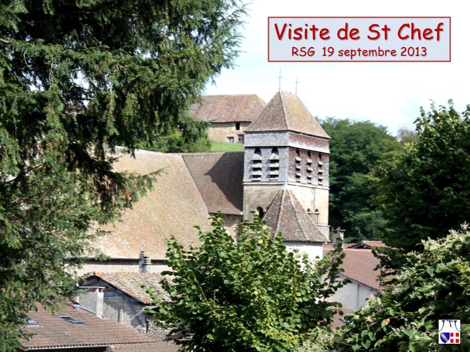 Visite de St Chef RSG 19 septembre 2013