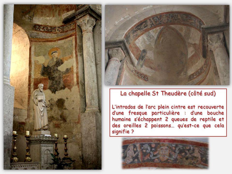 La chapelle St Theudère (côté sud)