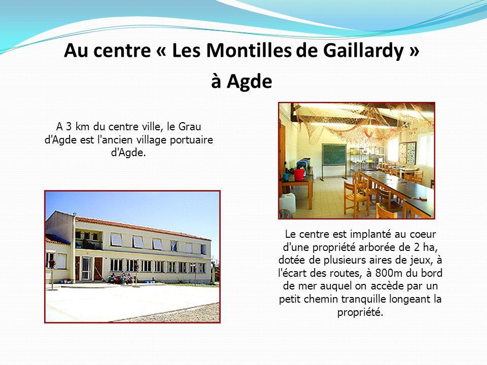 Au centre « Les Montilles de Gaillardy » à Agde
