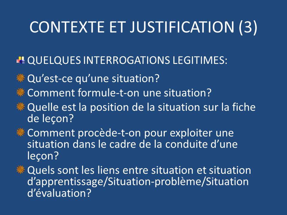 CONTEXTE ET JUSTIFICATION (3)