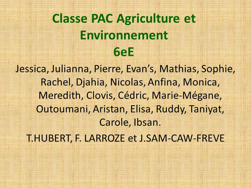 Classe PAC Agriculture et Environnement 6eE