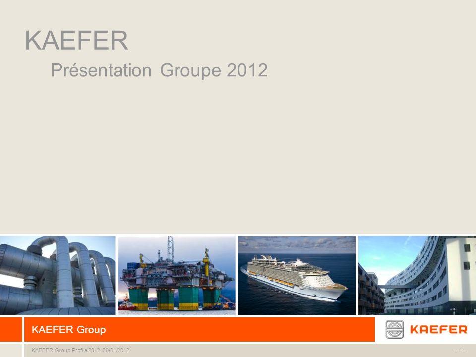 KAEFER Présentation Groupe 2012
