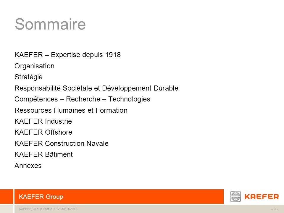 Sommaire KAEFER – Expertise depuis 1918 Organisation Stratégie