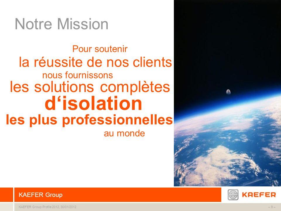 d'isolation Notre Mission les solutions complètes