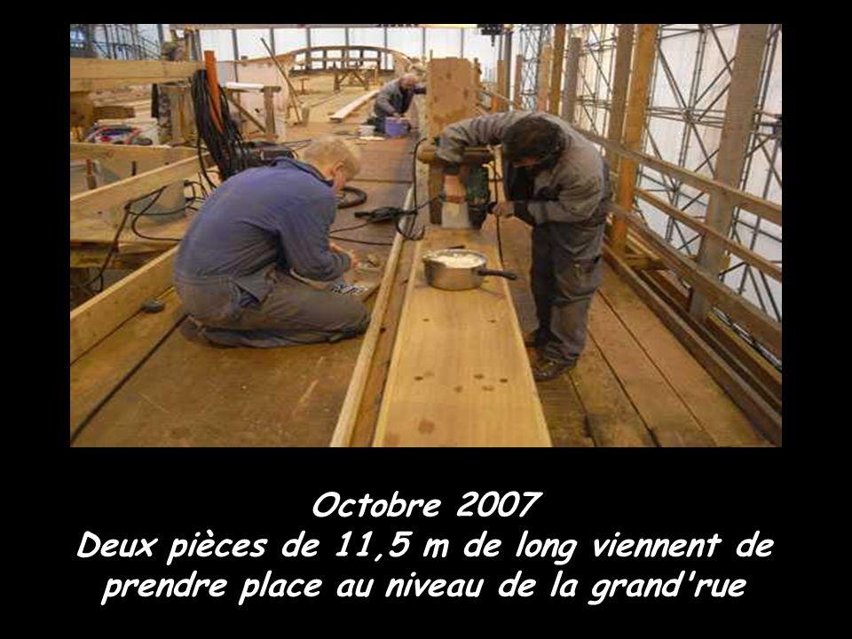 Octobre 2007 Deux pièces de 11,5 m de long viennent de prendre place au niveau de la grand rue