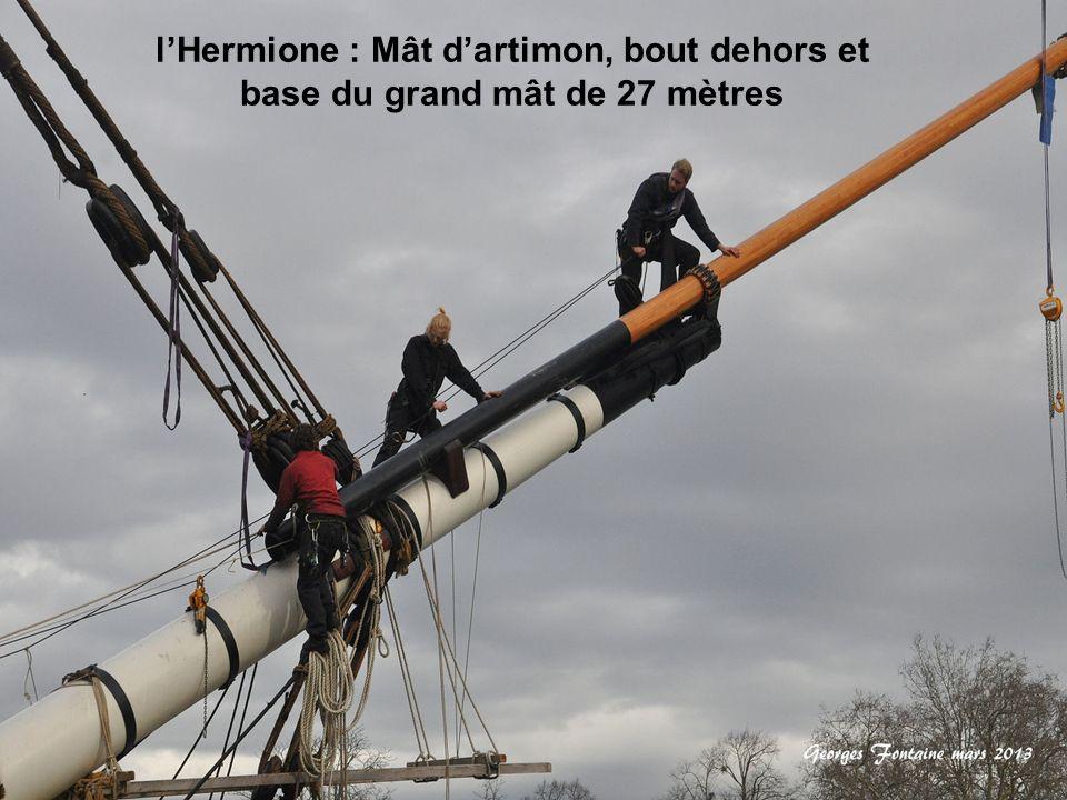l'Hermione : Mât d'artimon, bout dehors et base du grand mât de 27 mètres