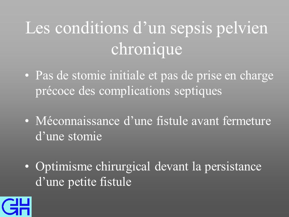 Les conditions d'un sepsis pelvien chronique