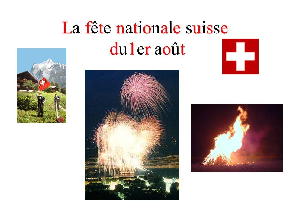La fête nationale suisse du1er août