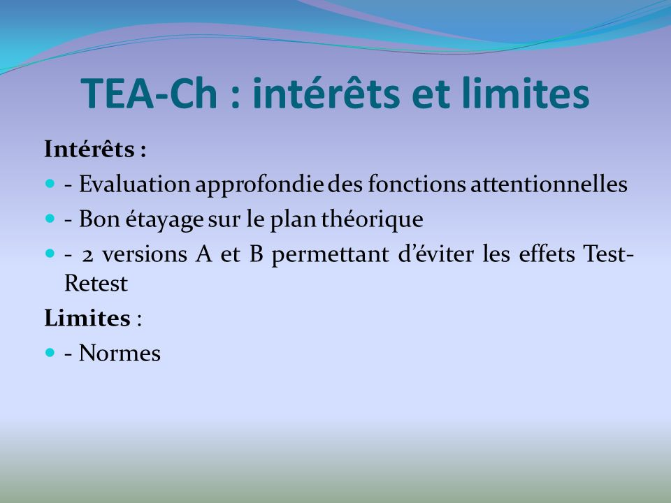 TEA-Ch : intérêts et limites