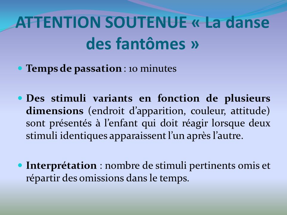 ATTENTION SOUTENUE « La danse des fantômes »