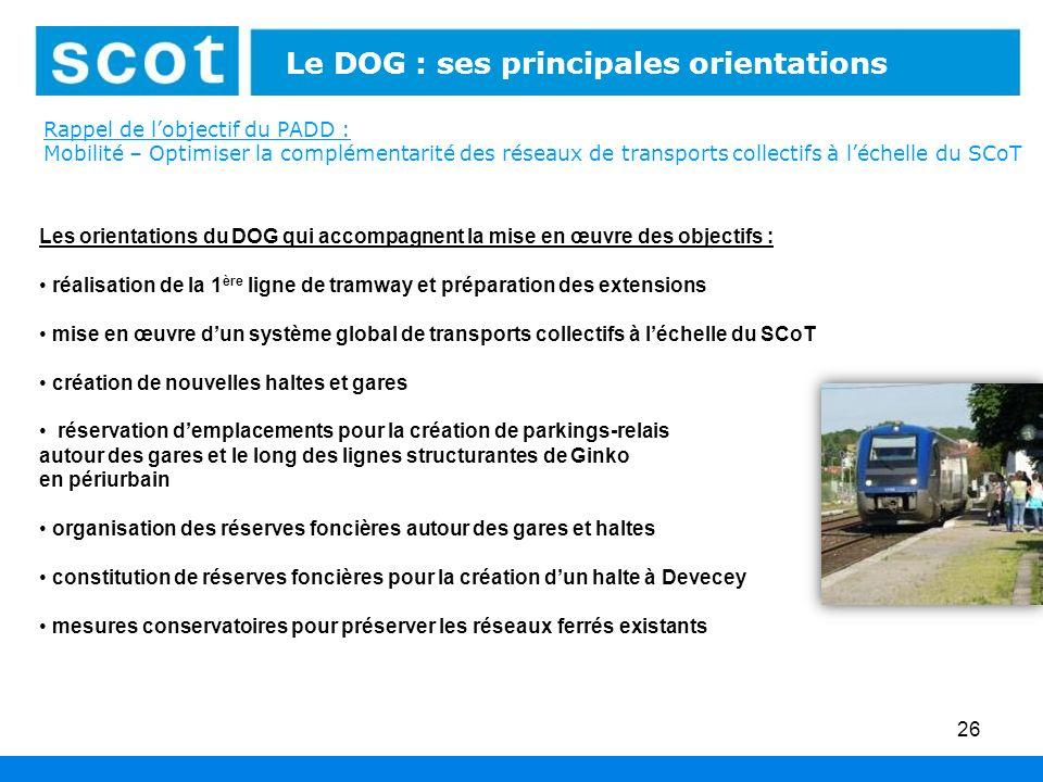 Le DOG : ses principales orientations