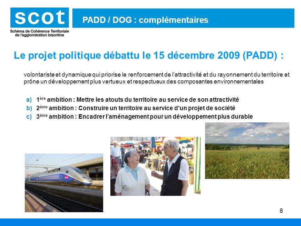 Le projet politique débattu le 15 décembre 2009 (PADD) :