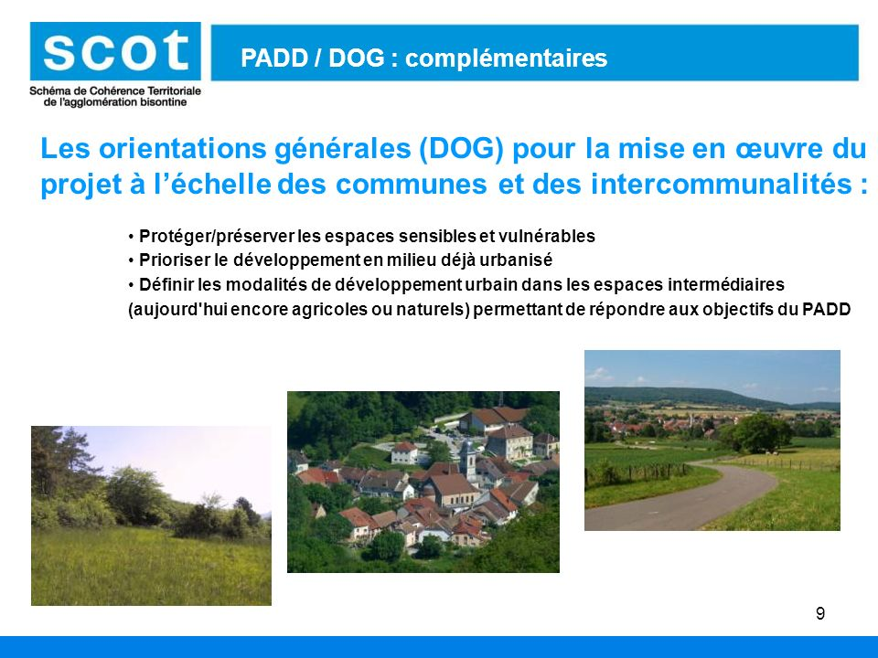 PADD / DOG : complémentaires