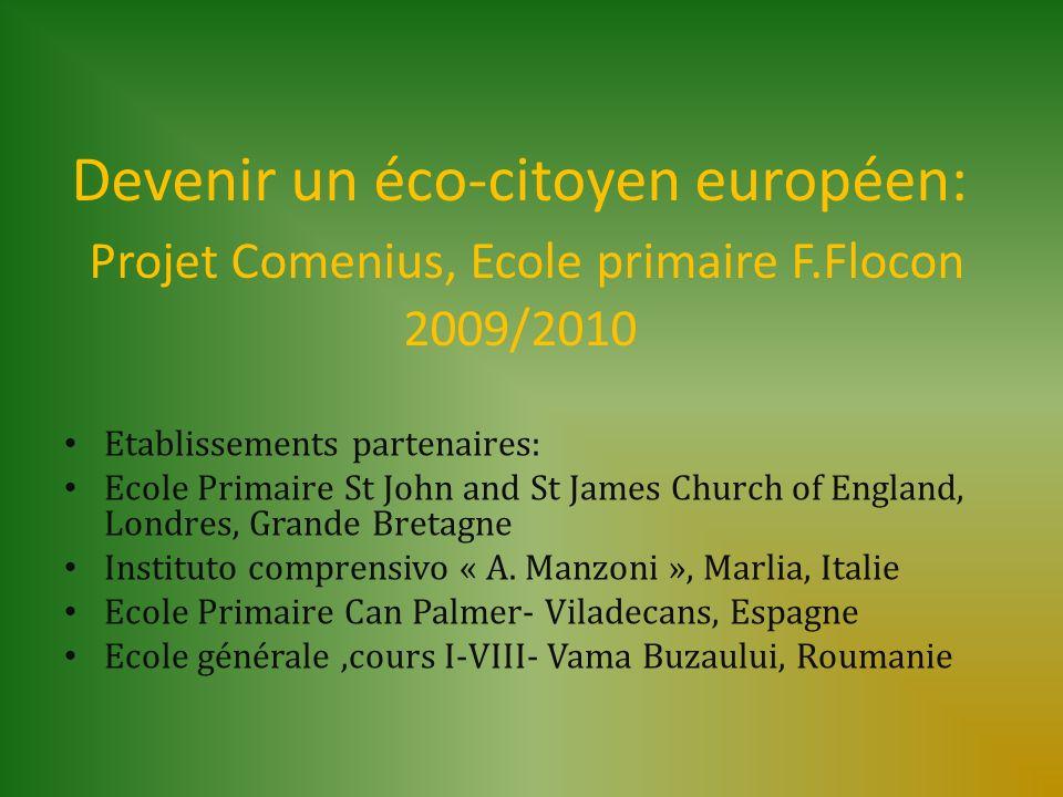 Devenir un éco-citoyen européen: Projet Comenius, Ecole primaire F