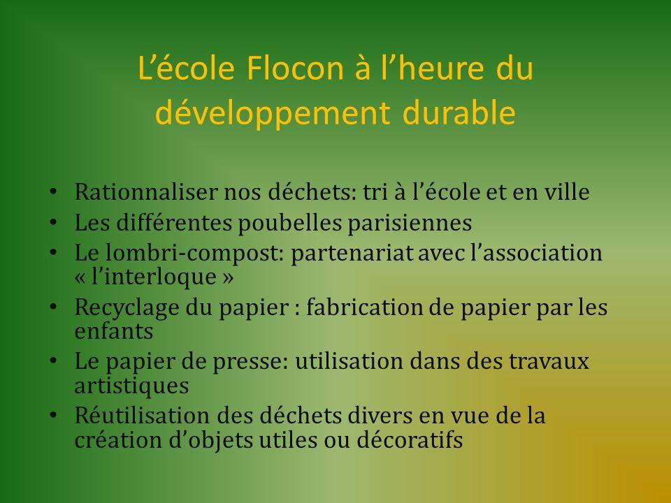 L'école Flocon à l'heure du développement durable