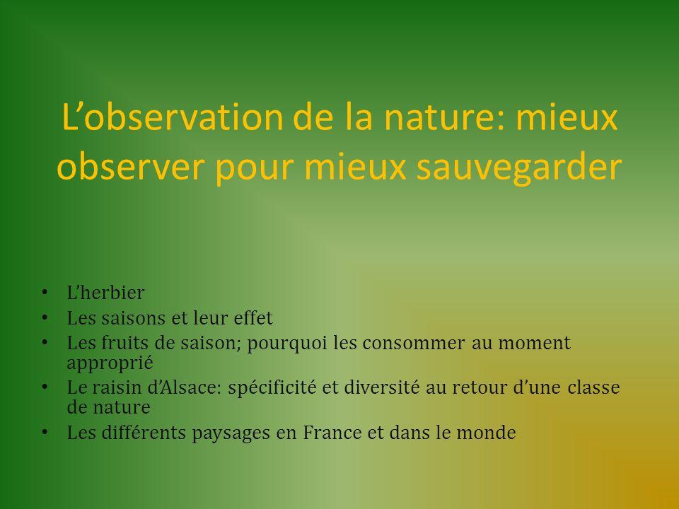 L'observation de la nature: mieux observer pour mieux sauvegarder