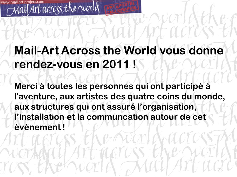Mail-Art Across the World vous donne rendez-vous en 2011 !