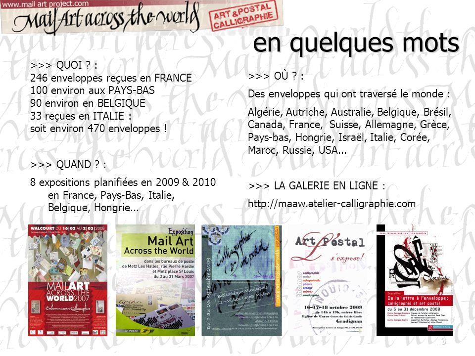 en quelques mots >>> QUOI : 246 enveloppes reçues en FRANCE