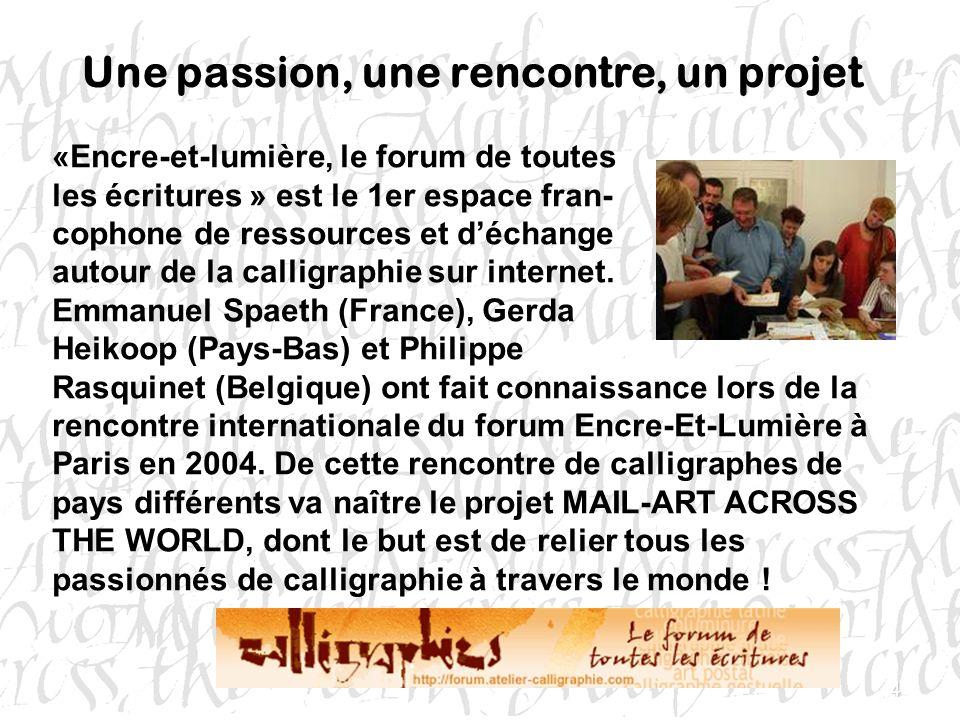 Une passion, une rencontre, un projet