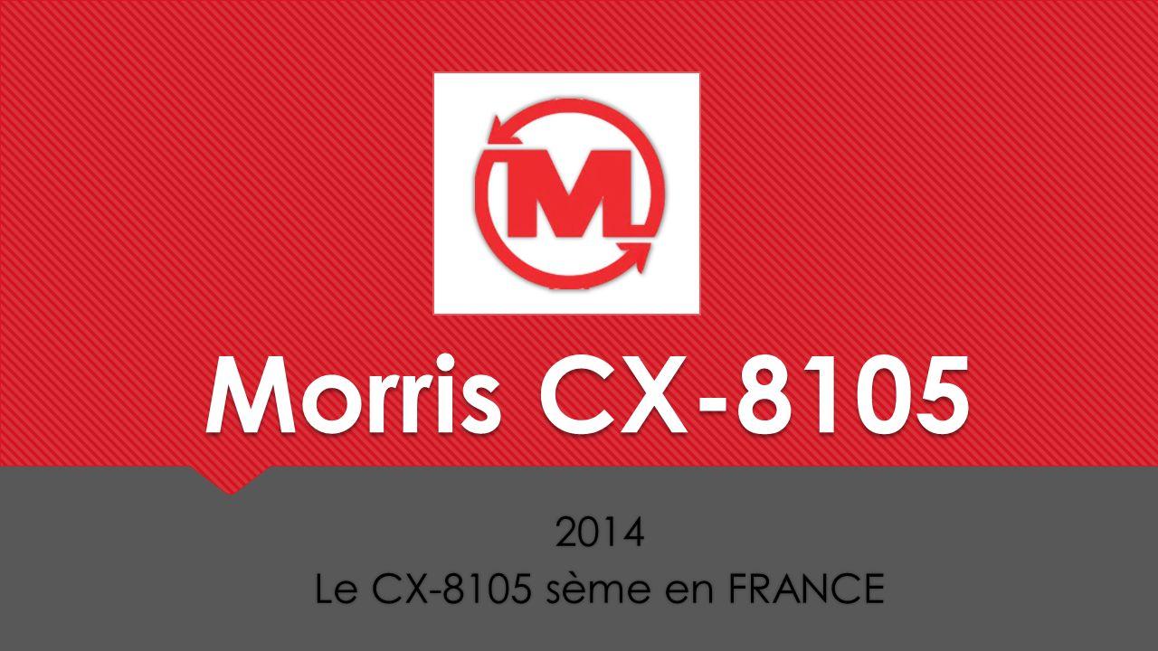 Morris CX-8105 2014 Le CX-8105 sème en FRANCE