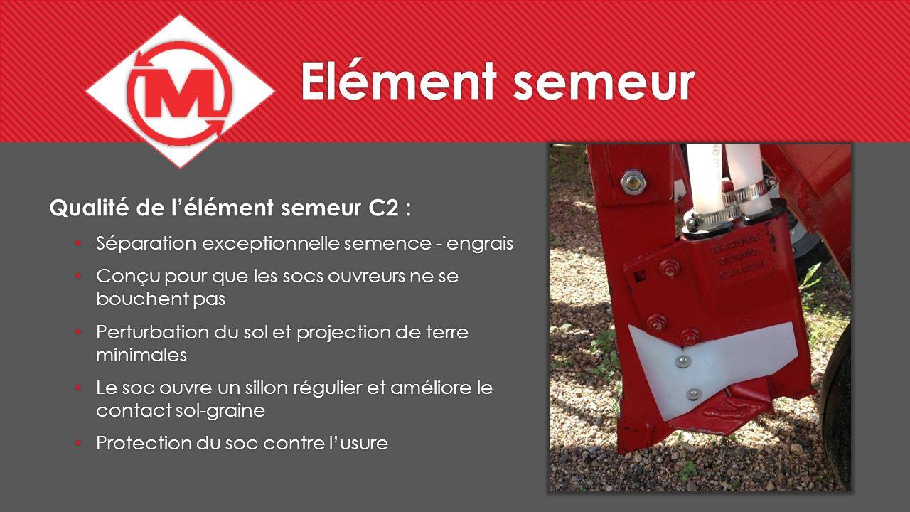 Elément semeur Qualité de l'élément semeur C2 :