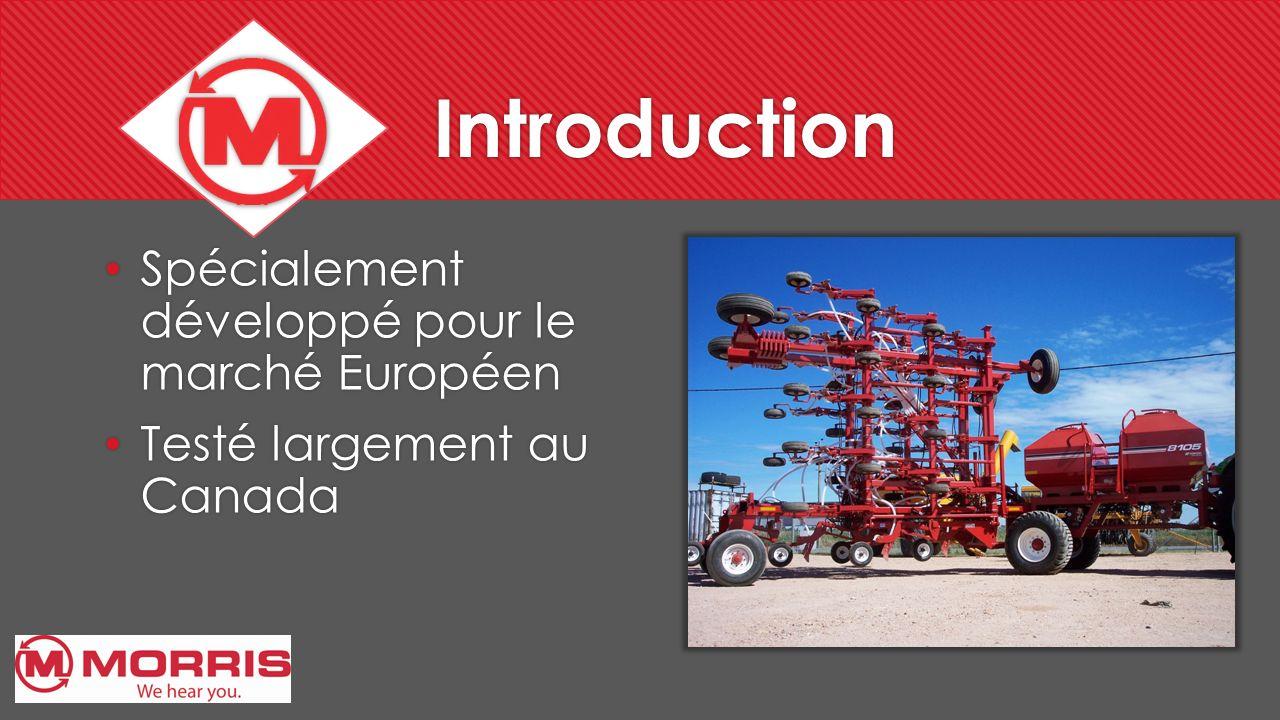 Introduction Spécialement développé pour le marché Européen