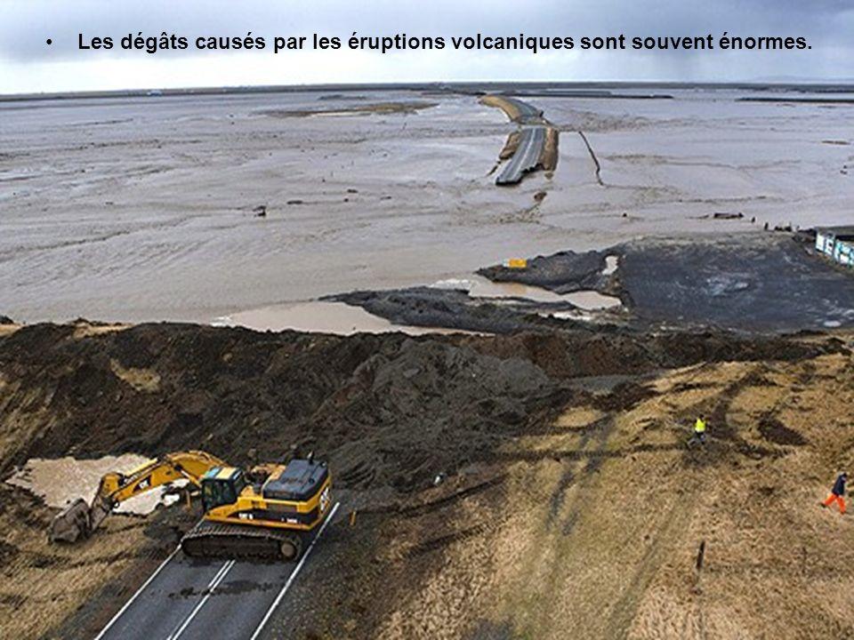 Les dégâts causés par les éruptions volcaniques sont souvent énormes.