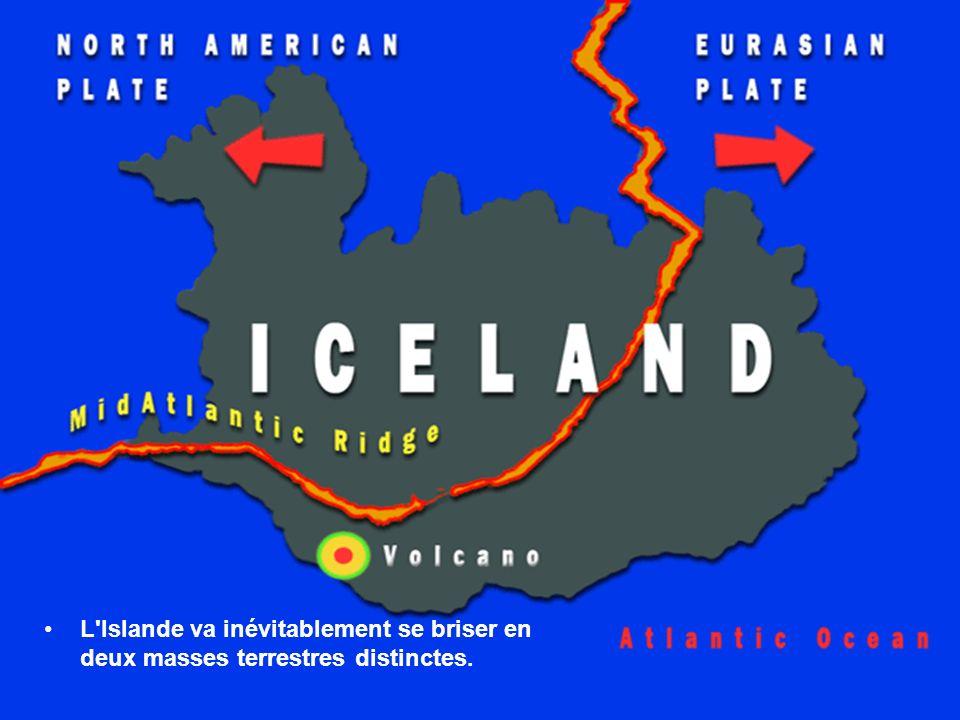 L Islande va inévitablement se briser en deux masses terrestres distinctes.