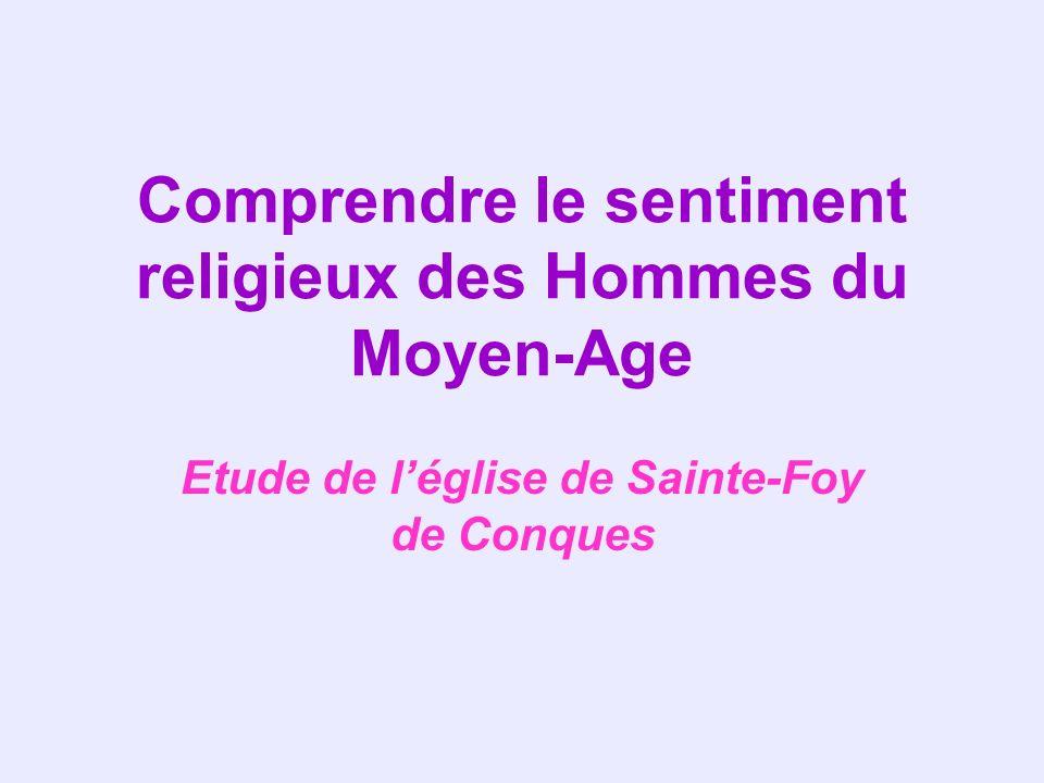 Comprendre le sentiment religieux des Hommes du Moyen-Age