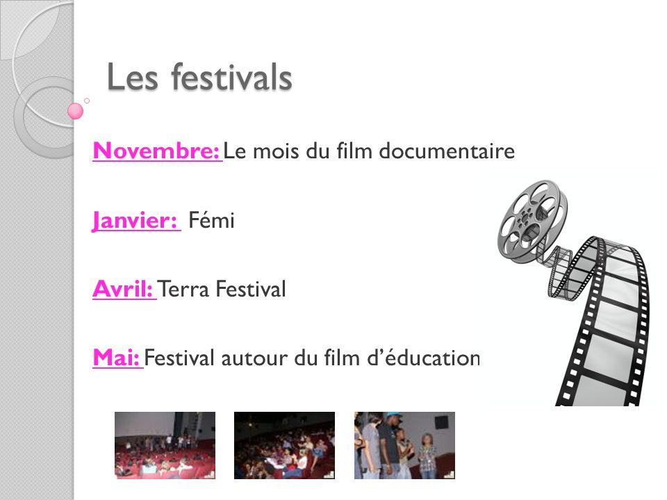 Les festivals Novembre: Le mois du film documentaire Janvier: Fémi