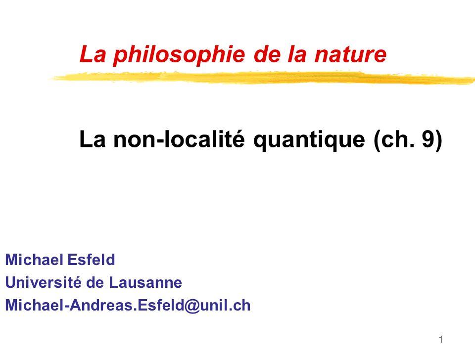 La philosophie de la nature La non-localité quantique (ch. 9)
