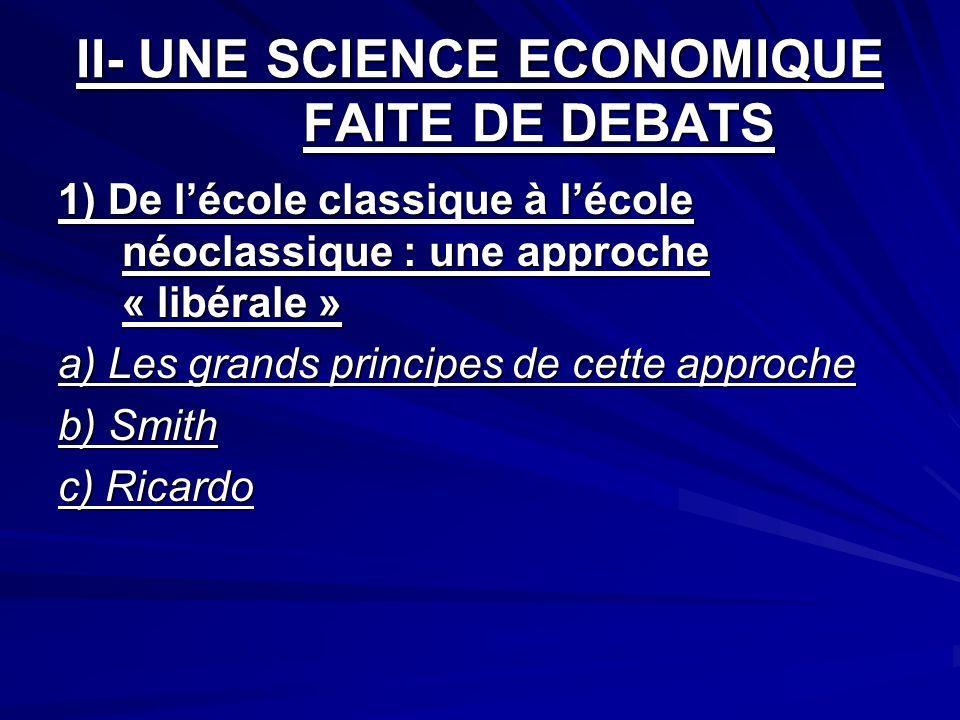 II- UNE SCIENCE ECONOMIQUE FAITE DE DEBATS