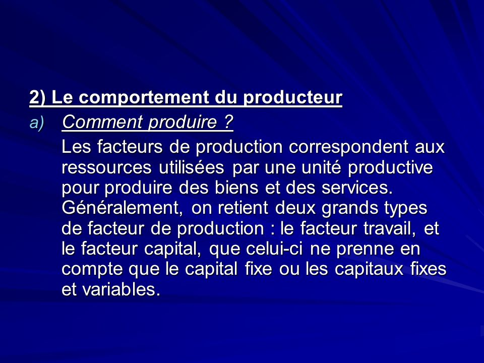 2) Le comportement du producteur