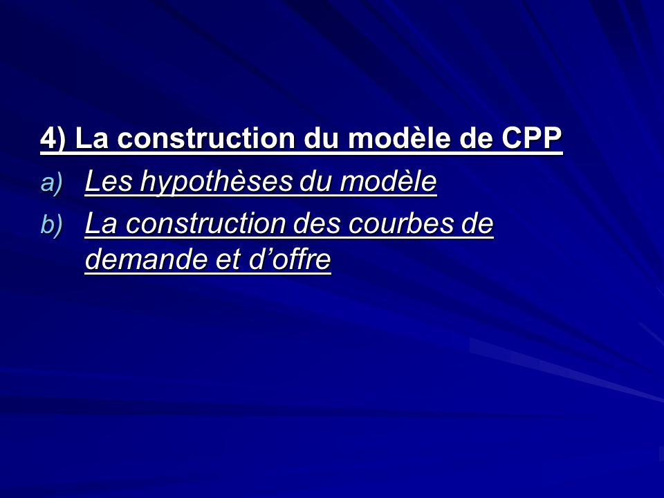 4) La construction du modèle de CPP