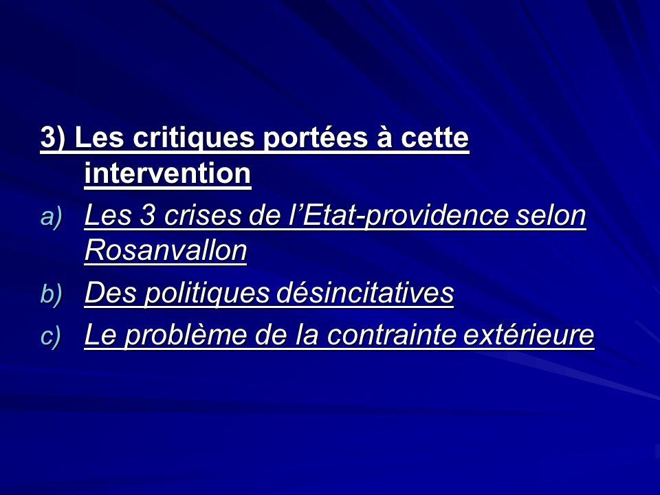 3) Les critiques portées à cette intervention