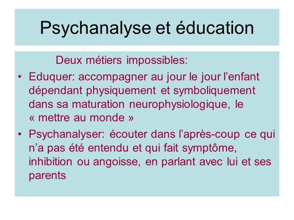 Psychanalyse et éducation