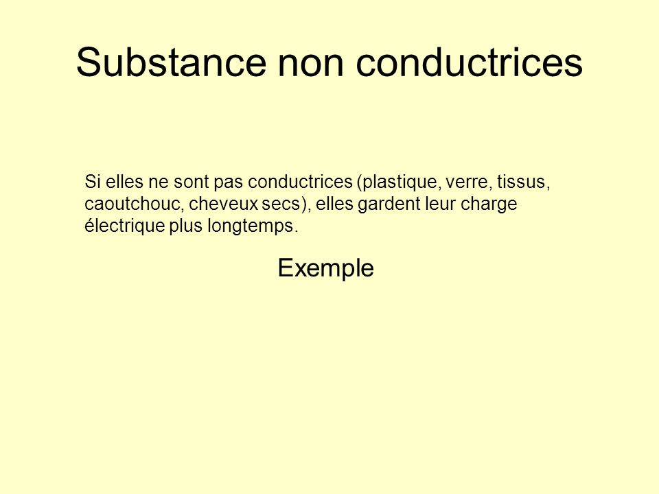 Substance non conductrices