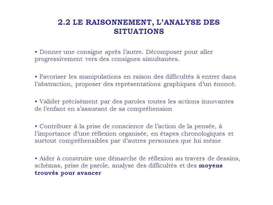 2.2 LE RAISONNEMENT, L'ANALYSE DES SITUATIONS