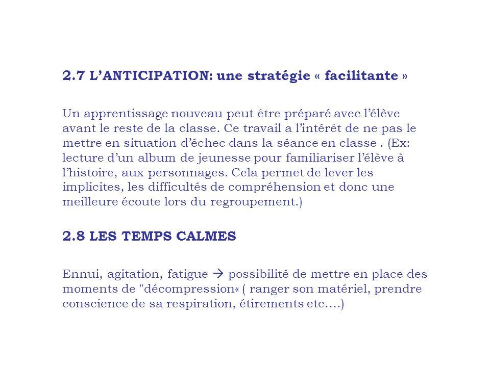 2.7 L'ANTICIPATION: une stratégie « facilitante »